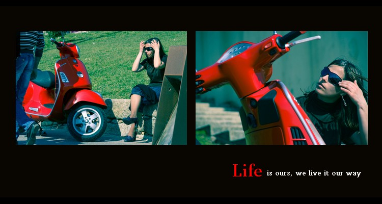 Outros/Life is ours, we live it our way