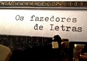 Macro/Os Fazedores de Letras